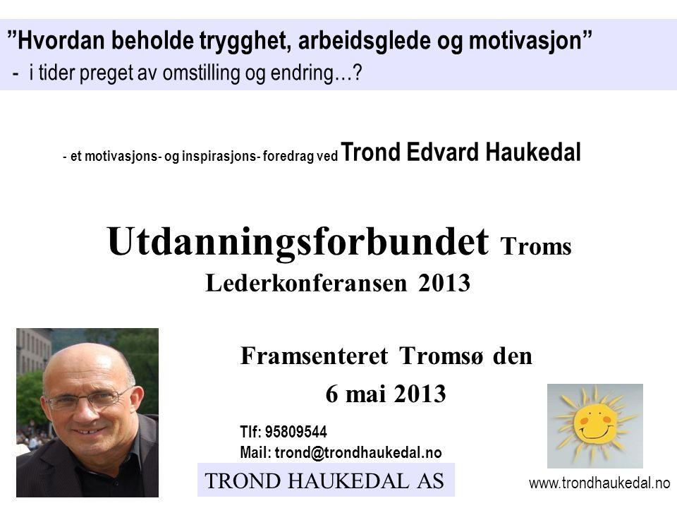 Utdanningsforbundet Troms Lederkonferansen 2013