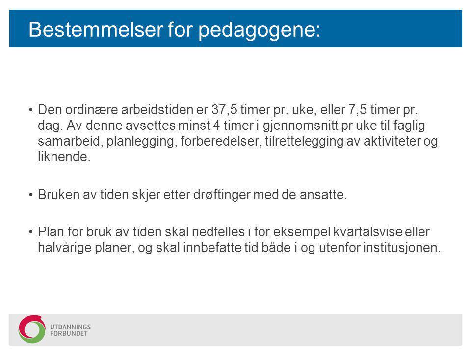 Bestemmelser for pedagogene:
