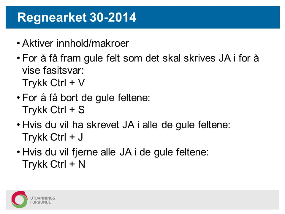 Regnearket 30-2014 Aktiver innhold/makroer