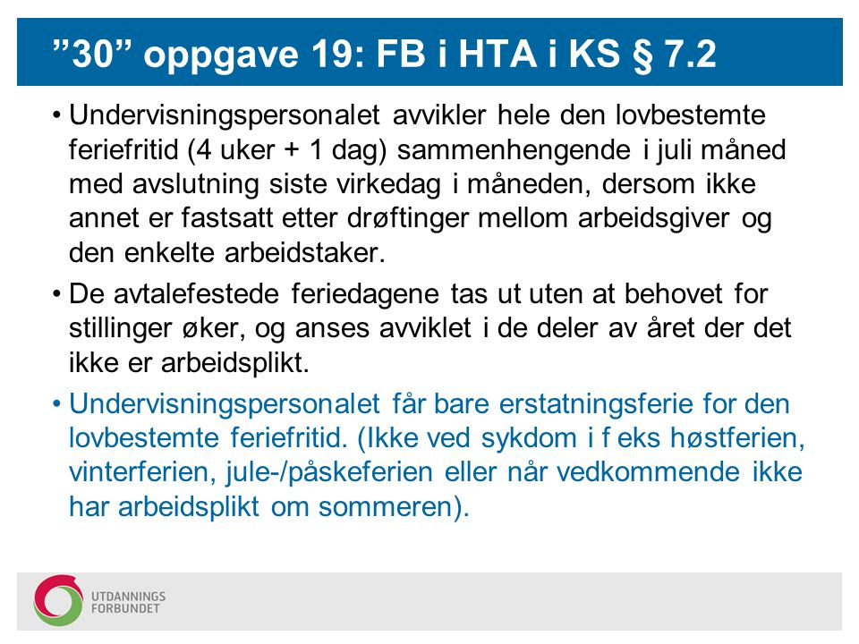 30 oppgave 19: FB i HTA i KS § 7.2