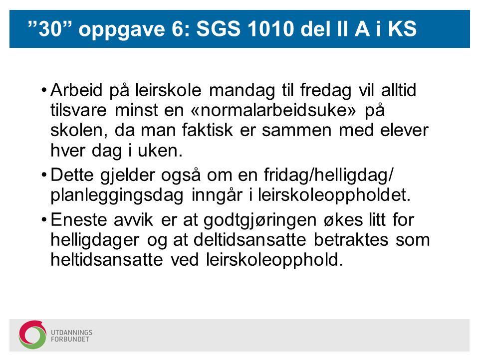 30 oppgave 6: SGS 1010 del II A i KS