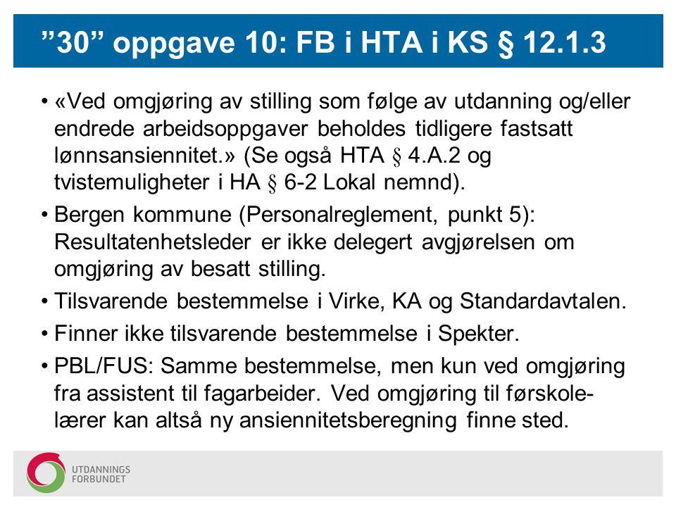 30 oppgave 10: FB i HTA i KS § 12.1.3