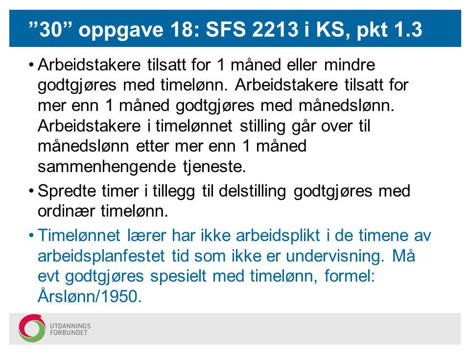 30 oppgave 18: SFS 2213 i KS, pkt 1.3
