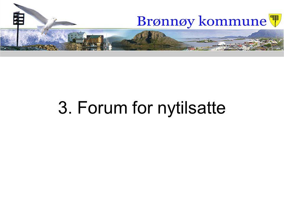 3. Forum for nytilsatte