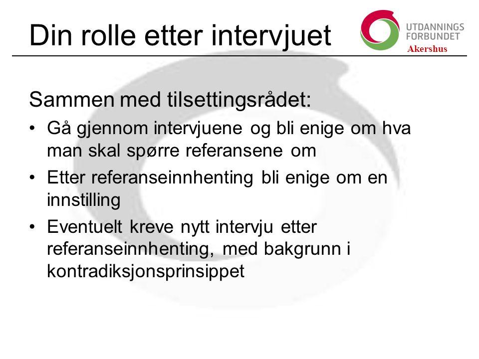 Din rolle etter intervjuet