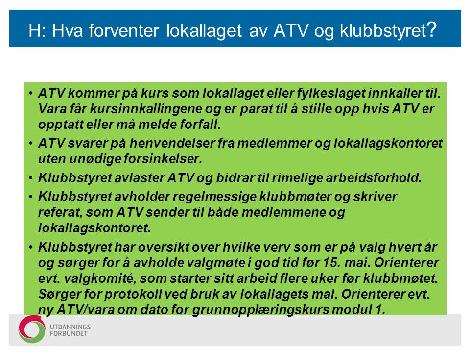 H: Hva forventer lokallaget av ATV og klubbstyret