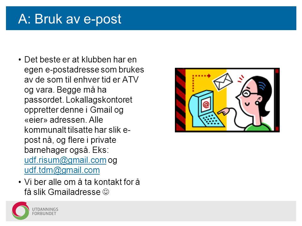A: Bruk av e-post