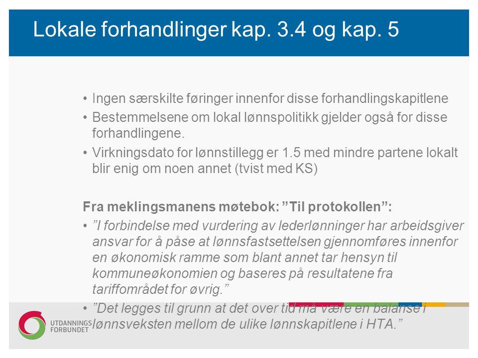 Lokale forhandlinger kap. 3.4 og kap. 5