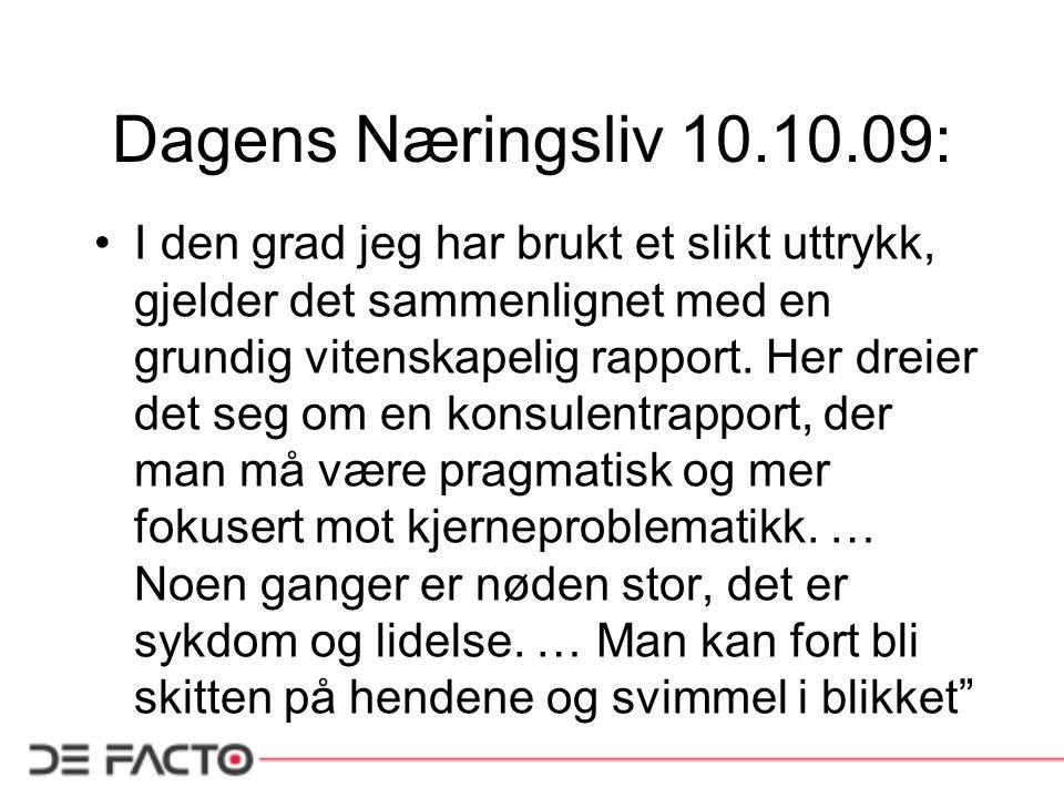 Dagens Næringsliv 10.10.09: