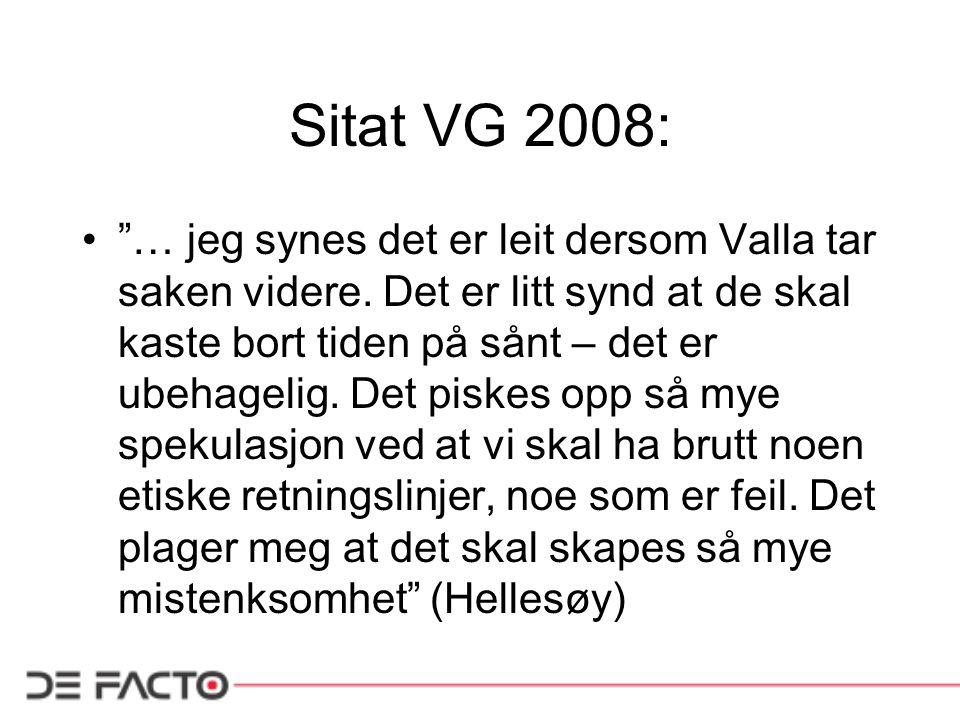 Sitat VG 2008: