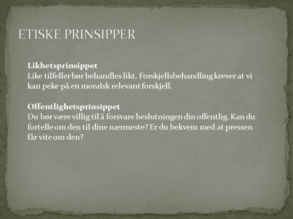 ETISKE PRINSIPPER