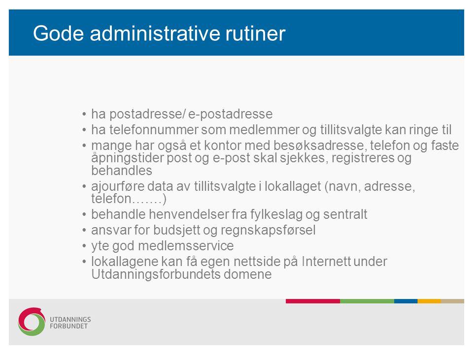 Gode administrative rutiner