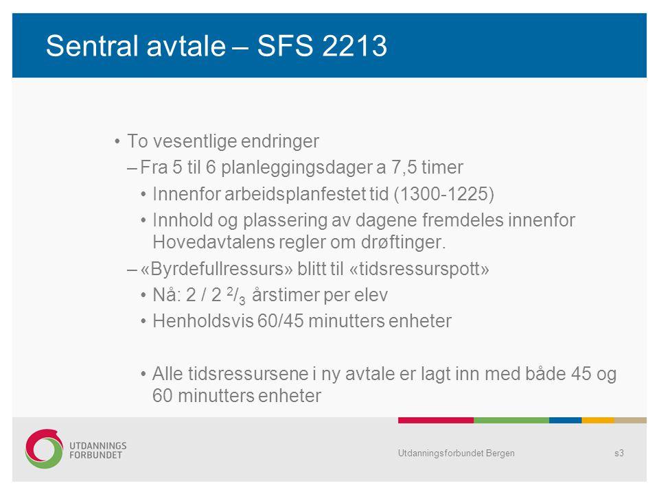 Sentral avtale – SFS 2213 To vesentlige endringer
