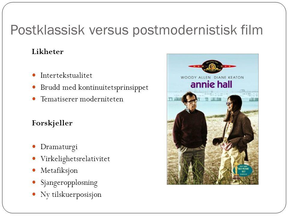 Postklassisk versus postmodernistisk film
