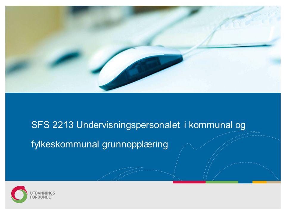 SFS 2213 Undervisningspersonalet i kommunal og fylkeskommunal grunnopplæring