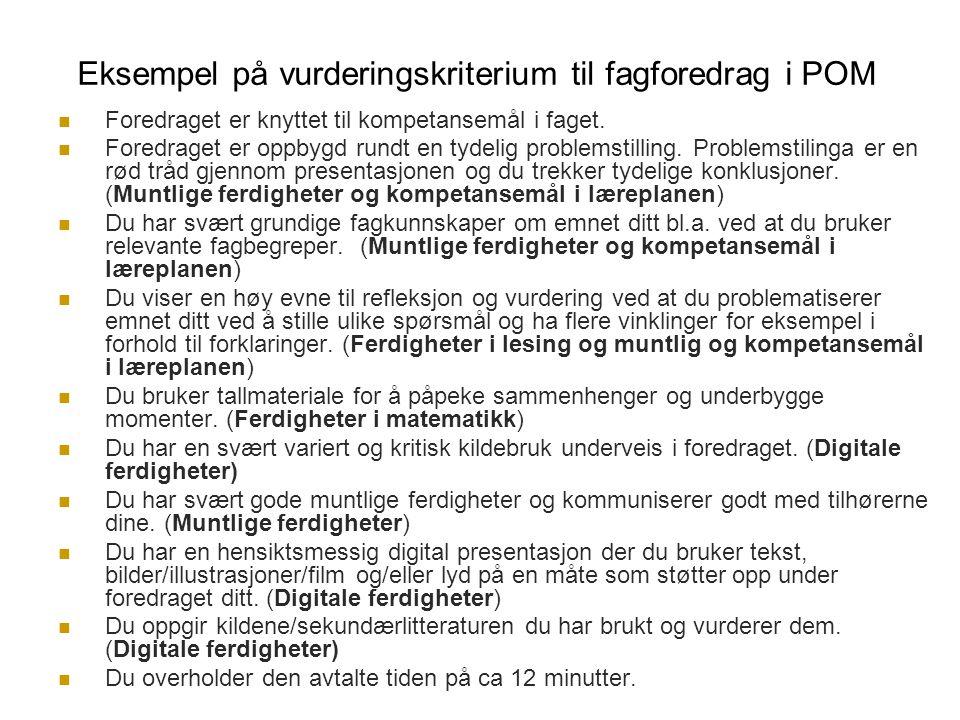 Eksempel på vurderingskriterium til fagforedrag i POM