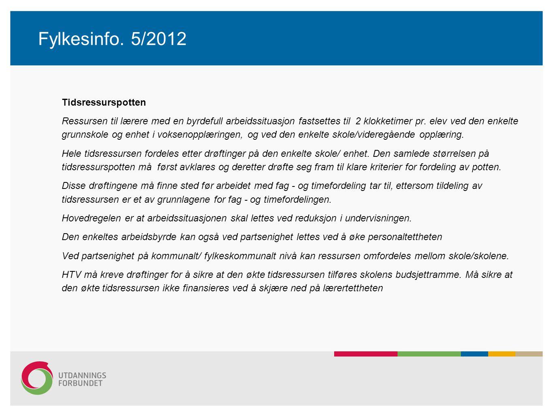 Fylkesinfo. 5/2012 Tidsressurspotten.