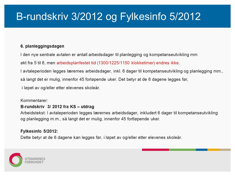 B-rundskriv 3/2012 og Fylkesinfo 5/2012