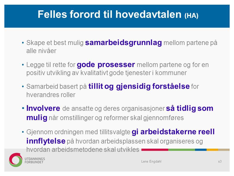 Felles forord til hovedavtalen (HA)