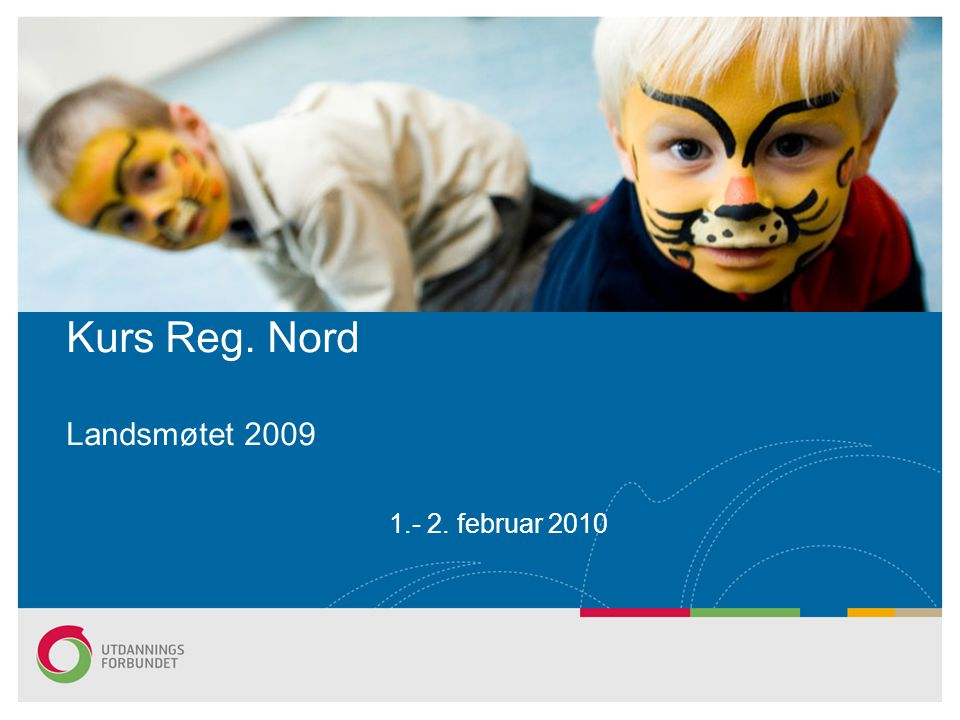 Kurs Reg. Nord Landsmøtet 2009
