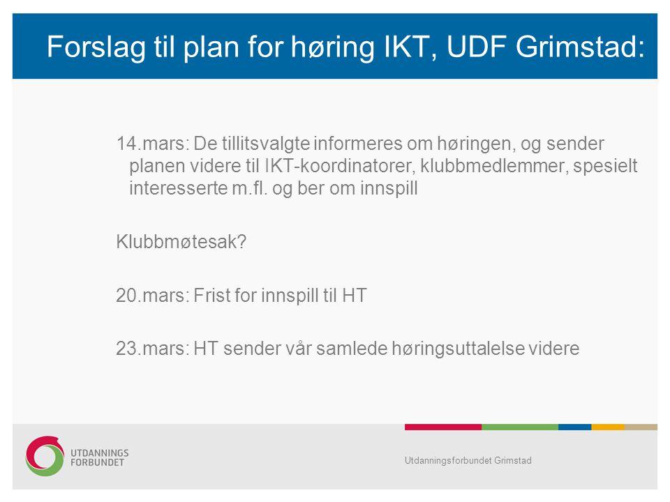Forslag til plan for høring IKT, UDF Grimstad:
