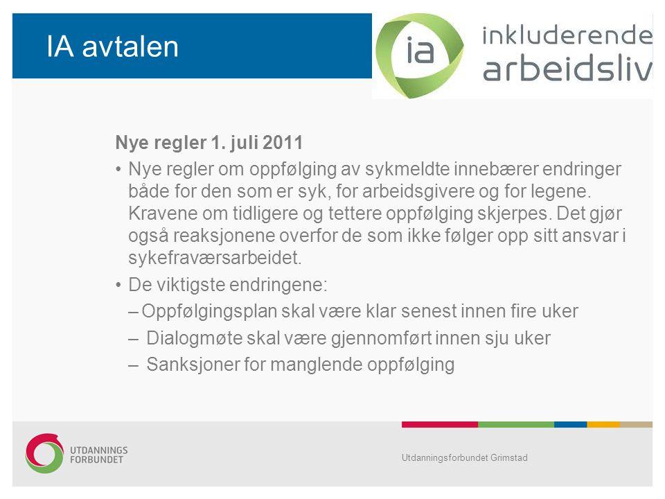 IA avtalen Nye regler 1. juli 2011