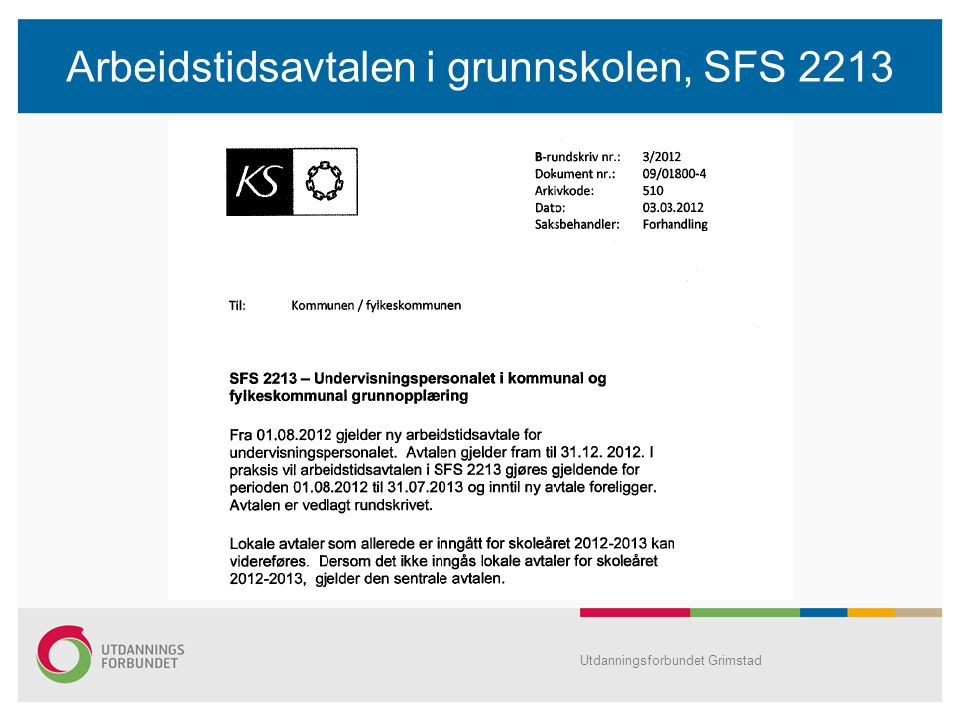 Arbeidstidsavtalen i grunnskolen, SFS 2213