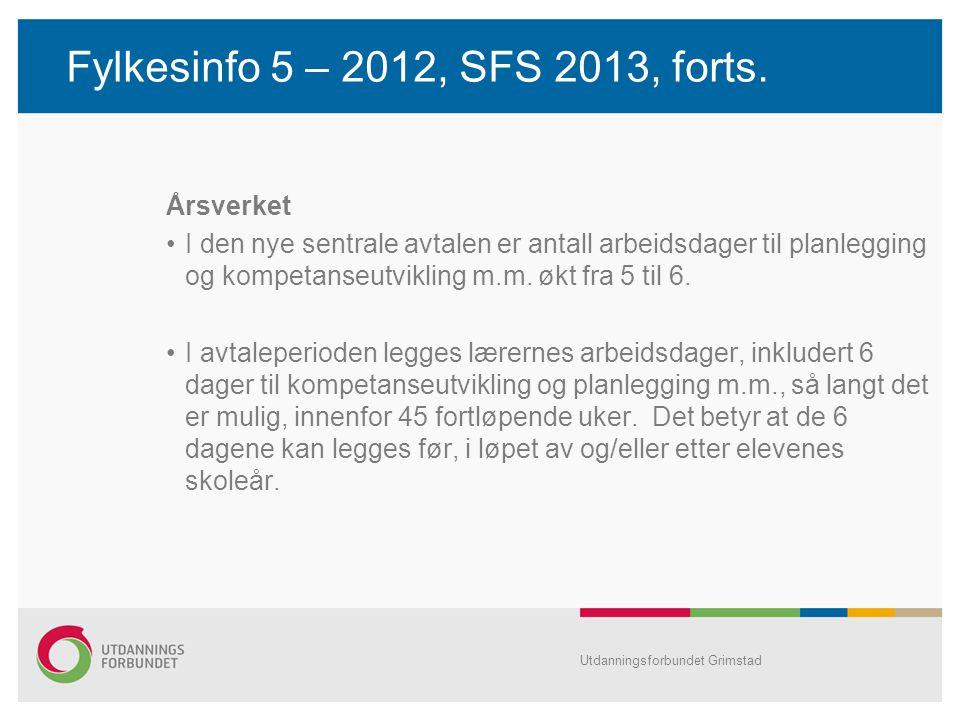 Fylkesinfo 5 – 2012, SFS 2013, forts. Årsverket