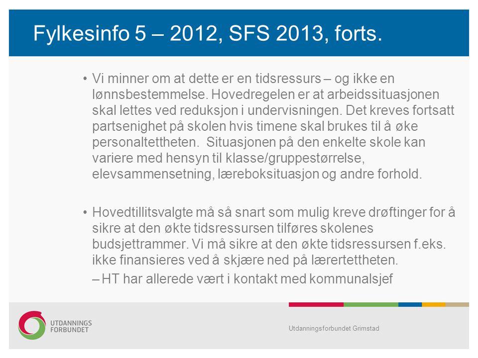 Fylkesinfo 5 – 2012, SFS 2013, forts.