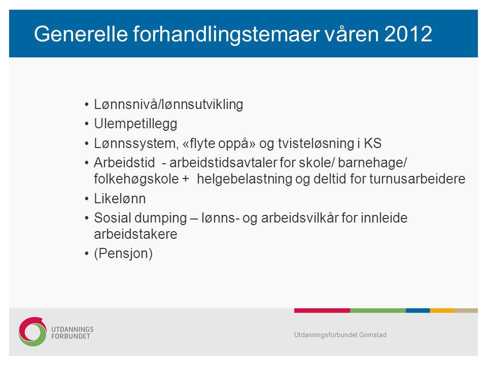 Generelle forhandlingstemaer våren 2012