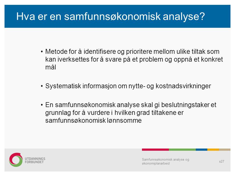 Hva er en samfunnsøkonomisk analyse