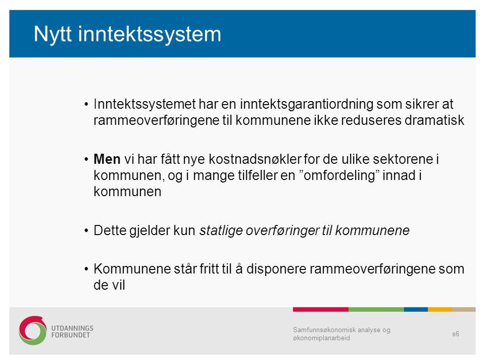Nytt inntektssystem Inntektssystemet har en inntektsgarantiordning som sikrer at rammeoverføringene til kommunene ikke reduseres dramatisk.