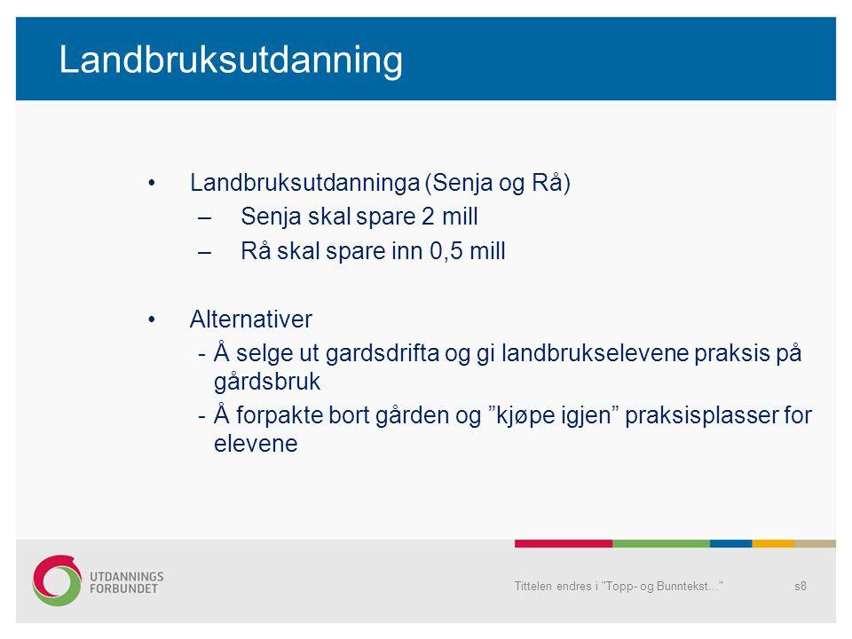 Landbruksutdanning Landbruksutdanninga (Senja og Rå)