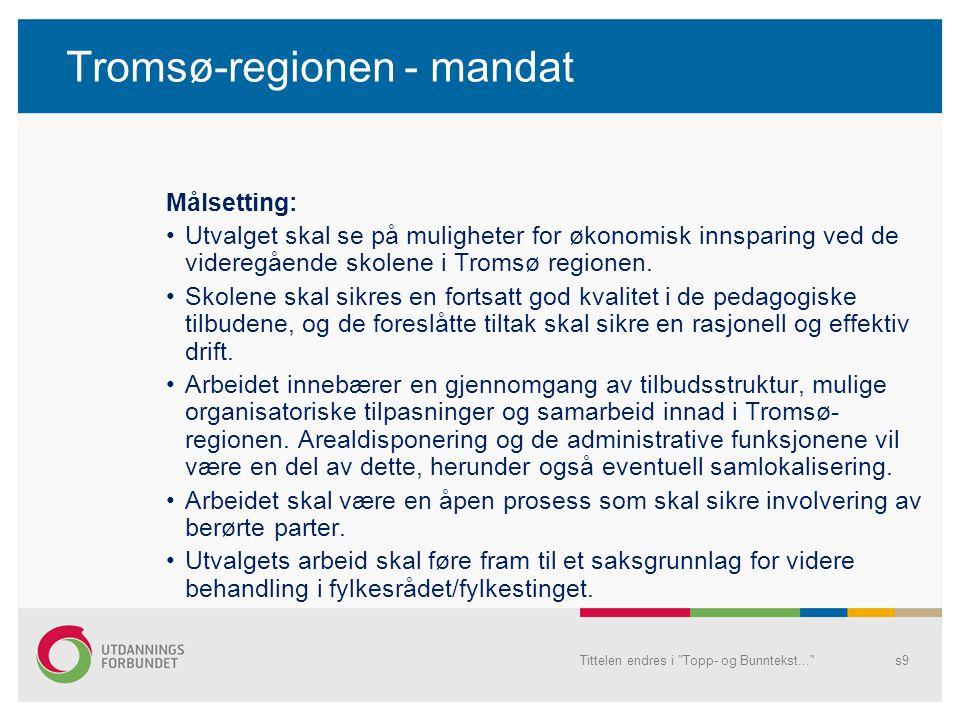 Tromsø-regionen - mandat