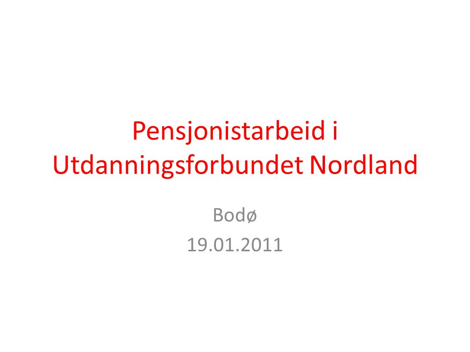 Pensjonistarbeid i Utdanningsforbundet Nordland