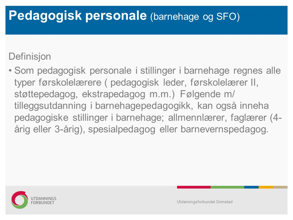 Pedagogisk personale (barnehage og SFO)
