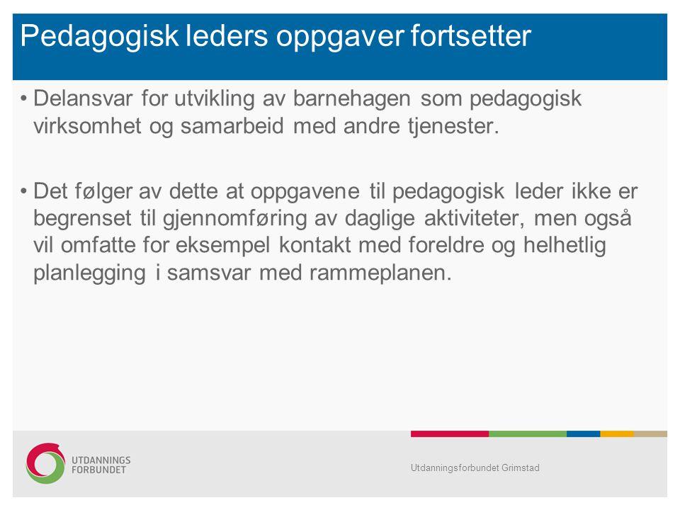Pedagogisk leders oppgaver fortsetter