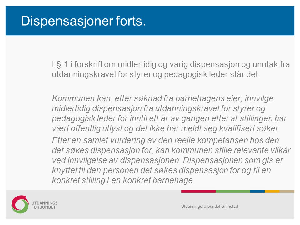 Dispensasjoner forts.
