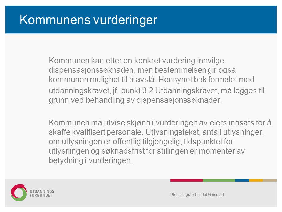 Kommunens vurderinger