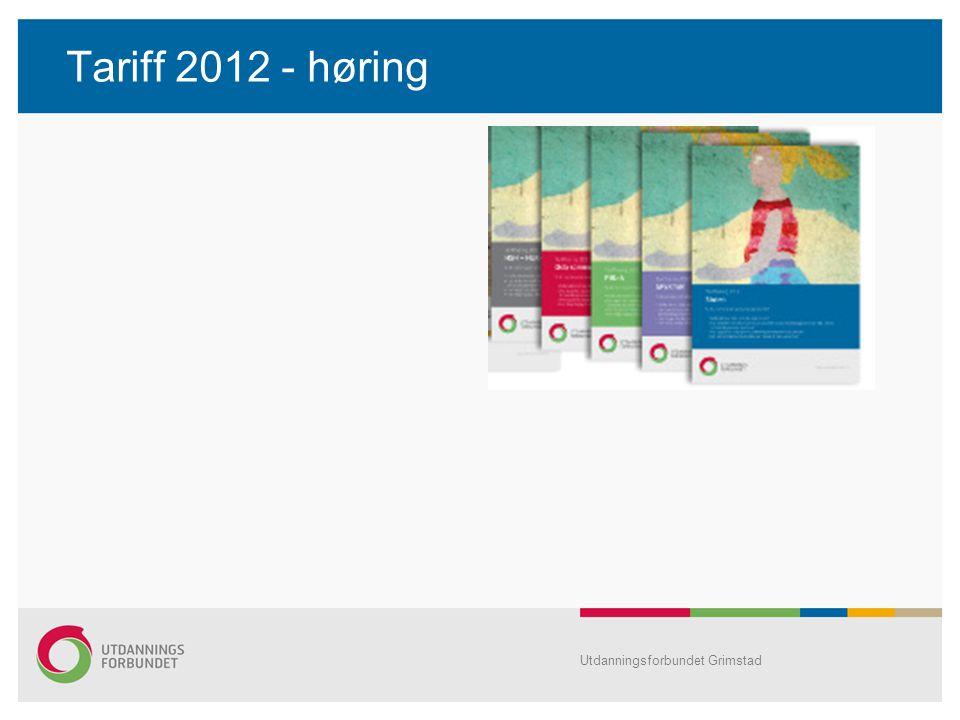 Tariff 2012 - høring Utdanningsforbundet Grimstad