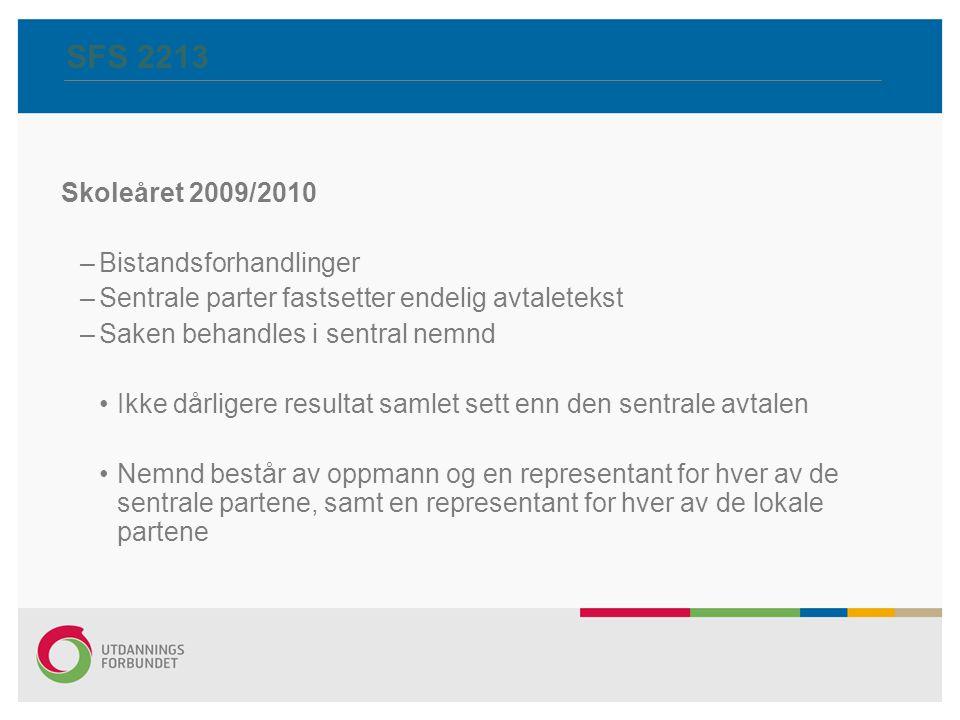 SFS 2213 Skoleåret 2009/2010 Bistandsforhandlinger