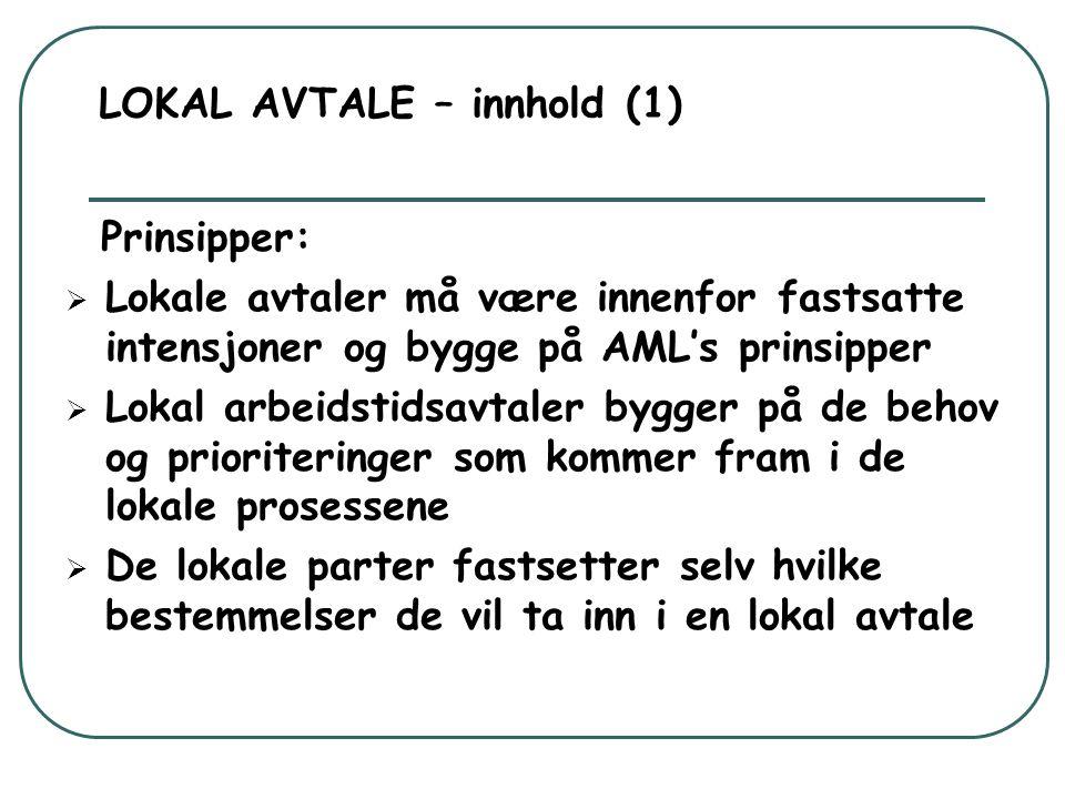 LOKAL AVTALE – innhold (1)