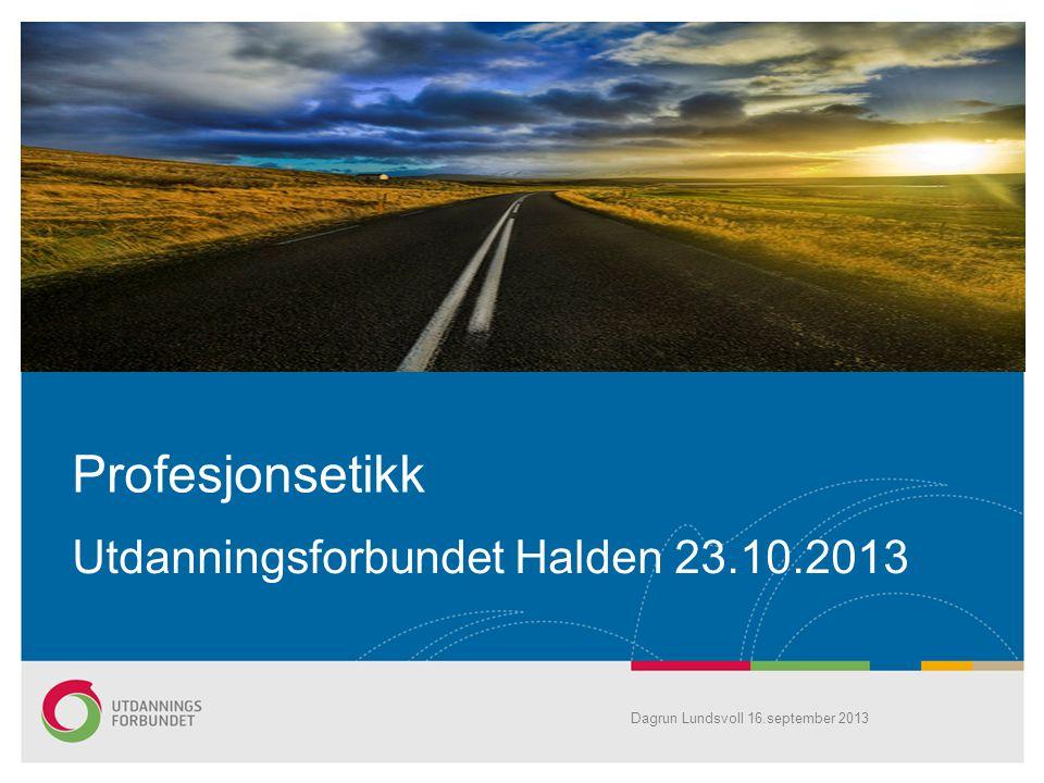 Utdanningsforbundet Halden 23.10.2013