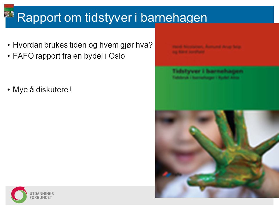 Rapport om tidstyver i barnehagen
