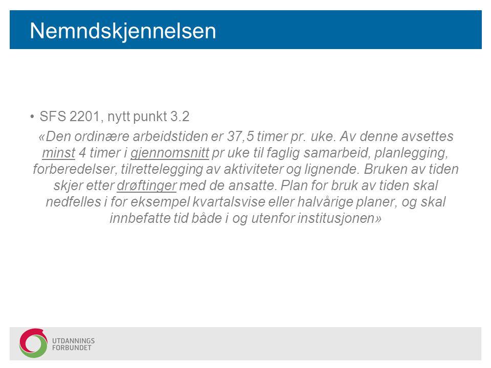 Nemndskjennelsen SFS 2201, nytt punkt 3.2
