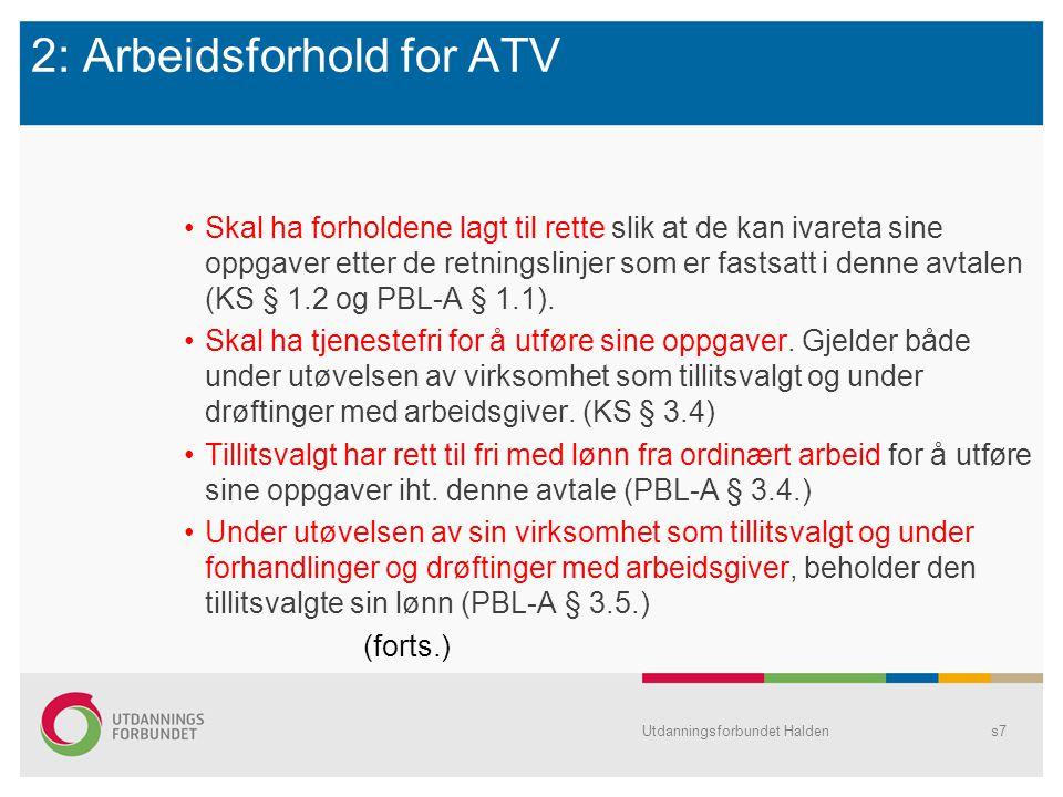 2: Arbeidsforhold for ATV