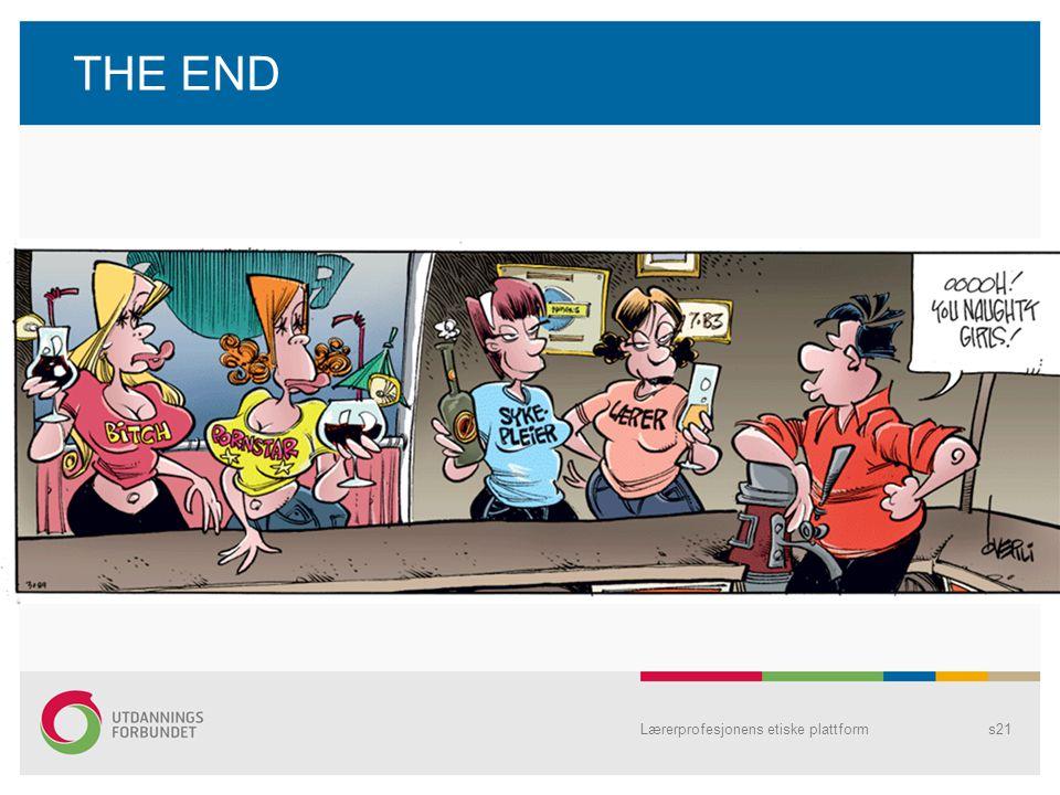 THE END Lærerprofesjonens etiske plattform