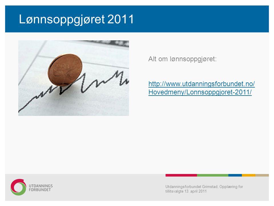 Lønnsoppgjøret 2011 Alt om lønnsoppgjøret: