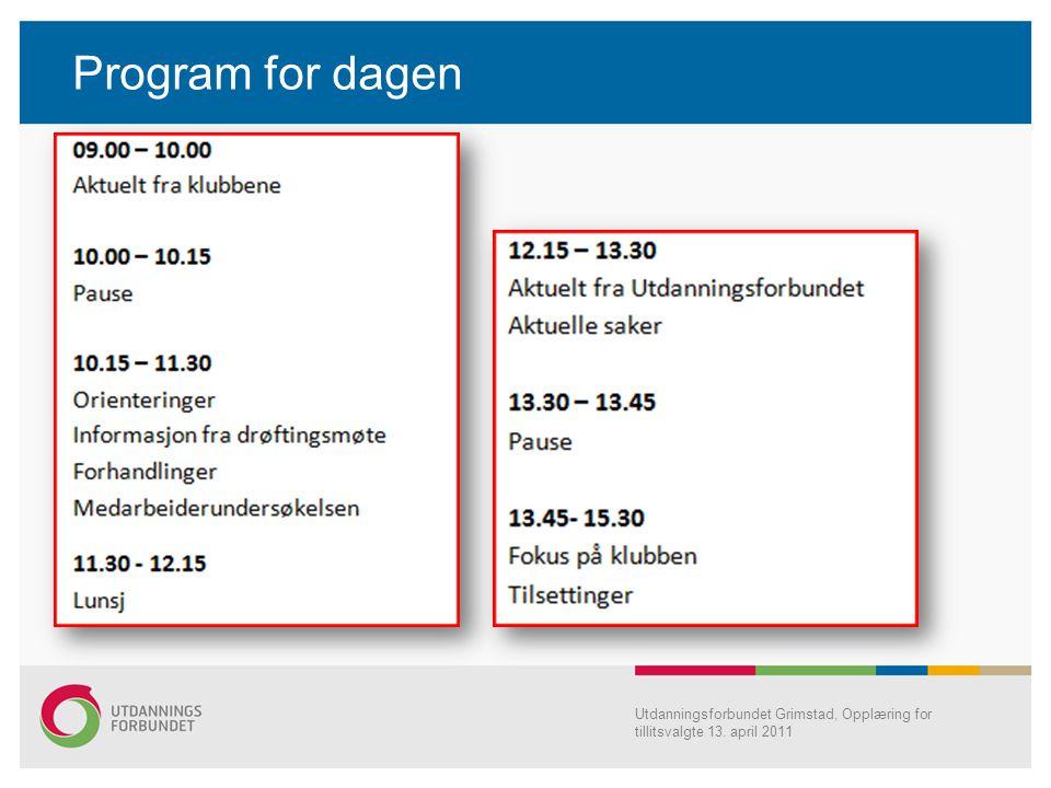 Program for dagen Utdanningsforbundet Grimstad, Opplæring for tillitsvalgte 13. april 2011