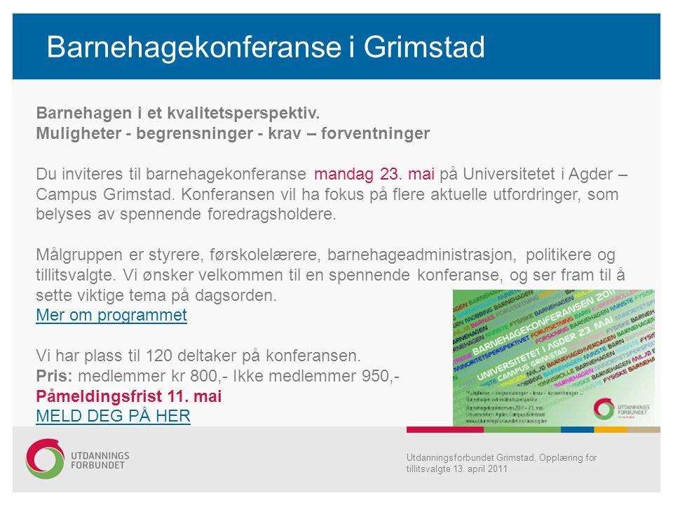 Barnehagekonferanse i Grimstad